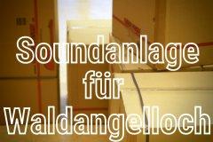 Soundanlage-Waldangelloch-05.03.2021-18-12-46