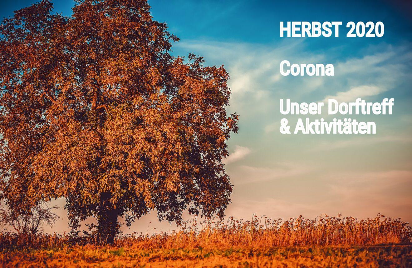 Herbst 2020 Unser Dorftreff & Aktivitäten
